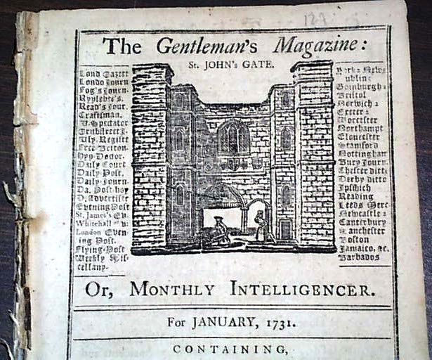 "A magazine can represent new knowledge that we're acquired. This is the first issue of Gentleman's Magazine of London, England, which was published in January 1731. It is the first issue of a periodical publication to use the word ""magazine"" in its title. Photo by Timothy Hughes Rare & Early Newspapers, courtesy of Wikimedia's Creative Commons"
